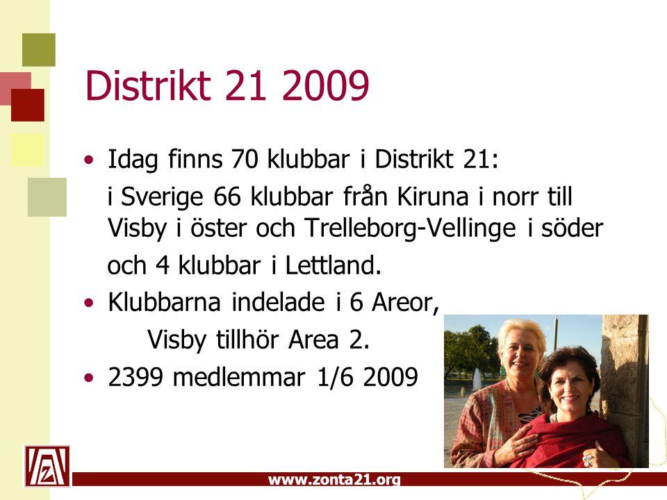 Distrikt 21 2009 Idag finns 70 klubbar i Distrikt 21: