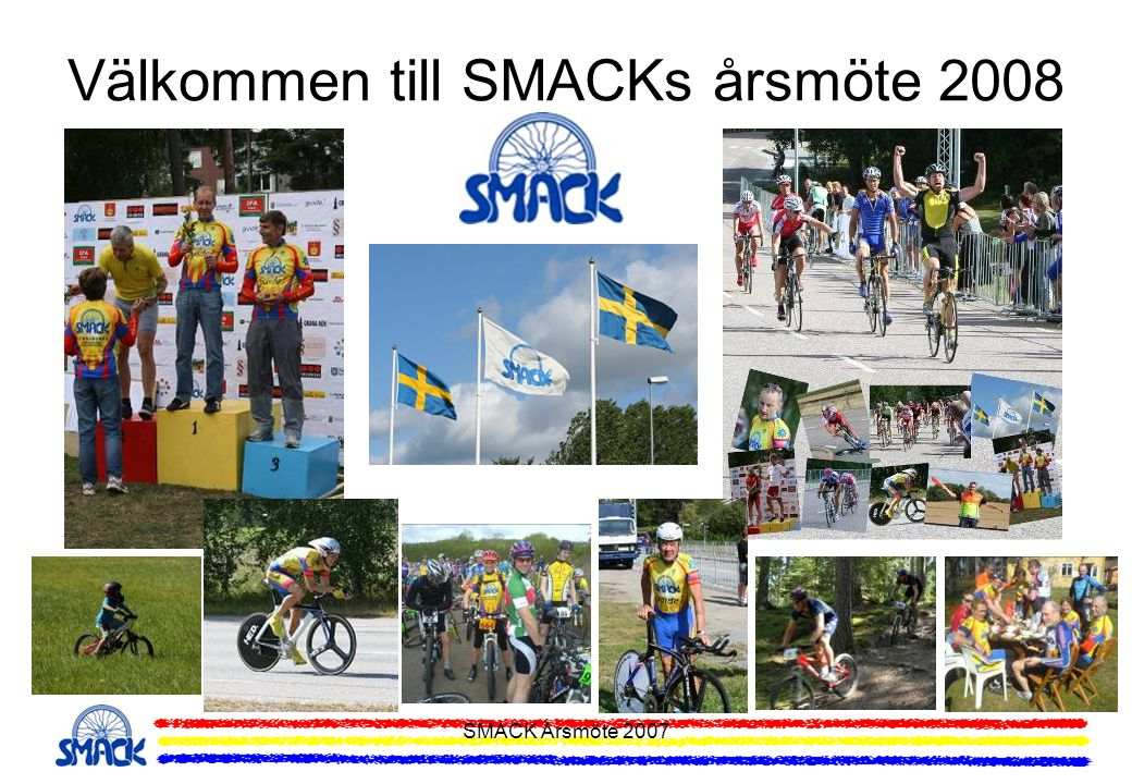Välkommen till SMACKs årsmöte 2008