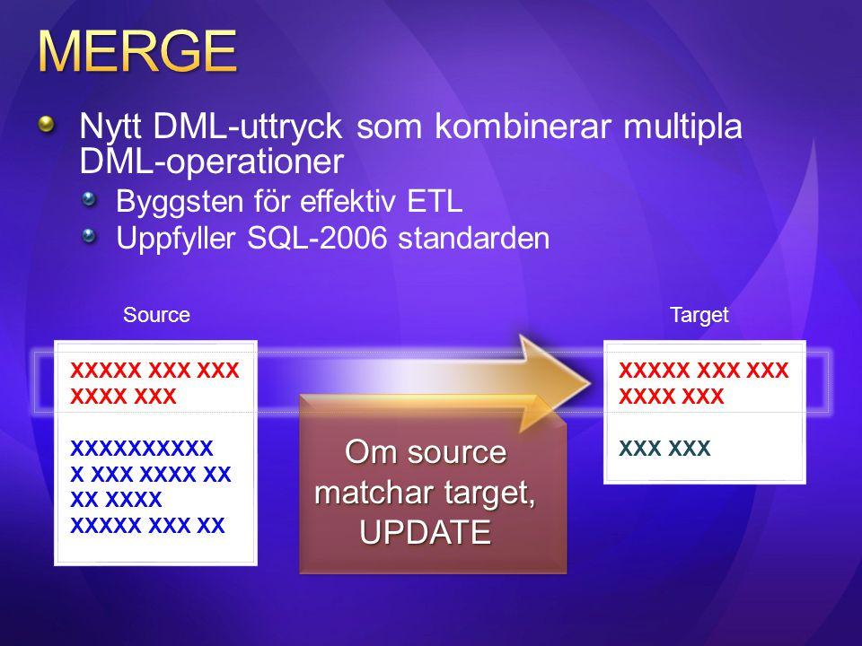 Om source matchar target,