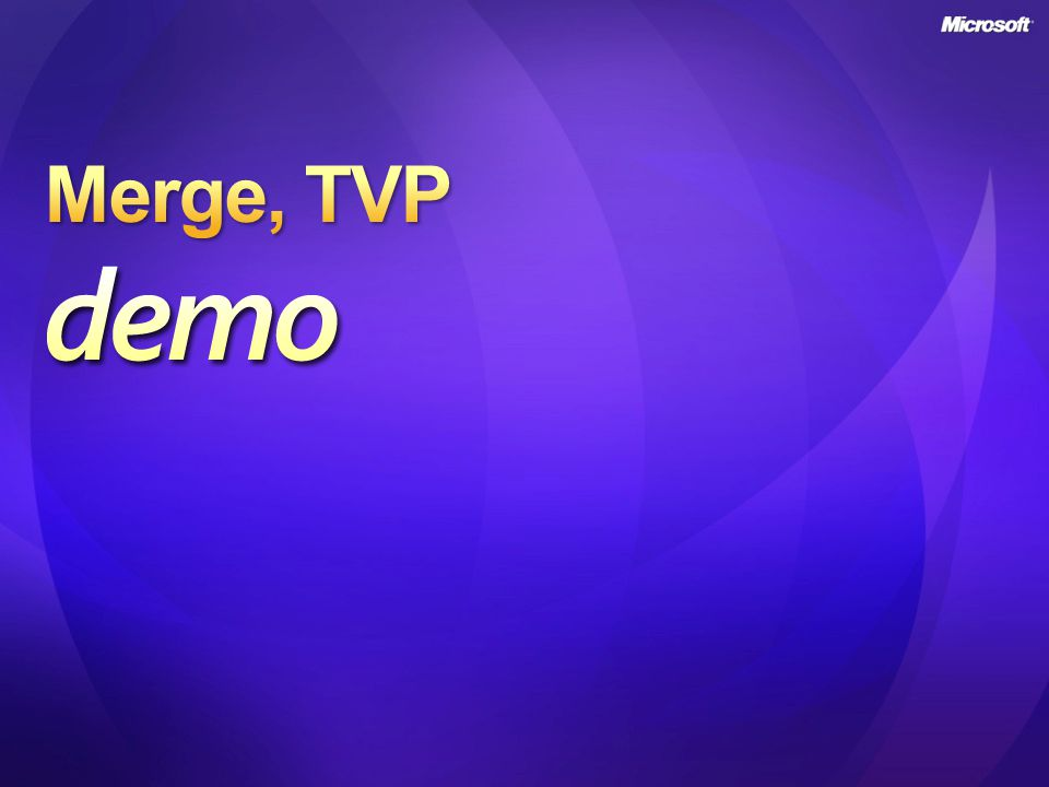 Merge, TVP