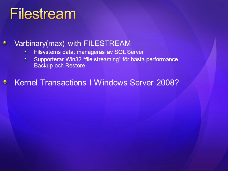 Filestream Kernel Transactions I Windows Server 2008