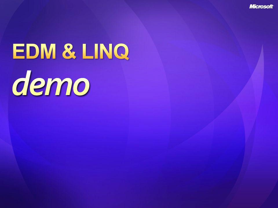 EDM & LINQ