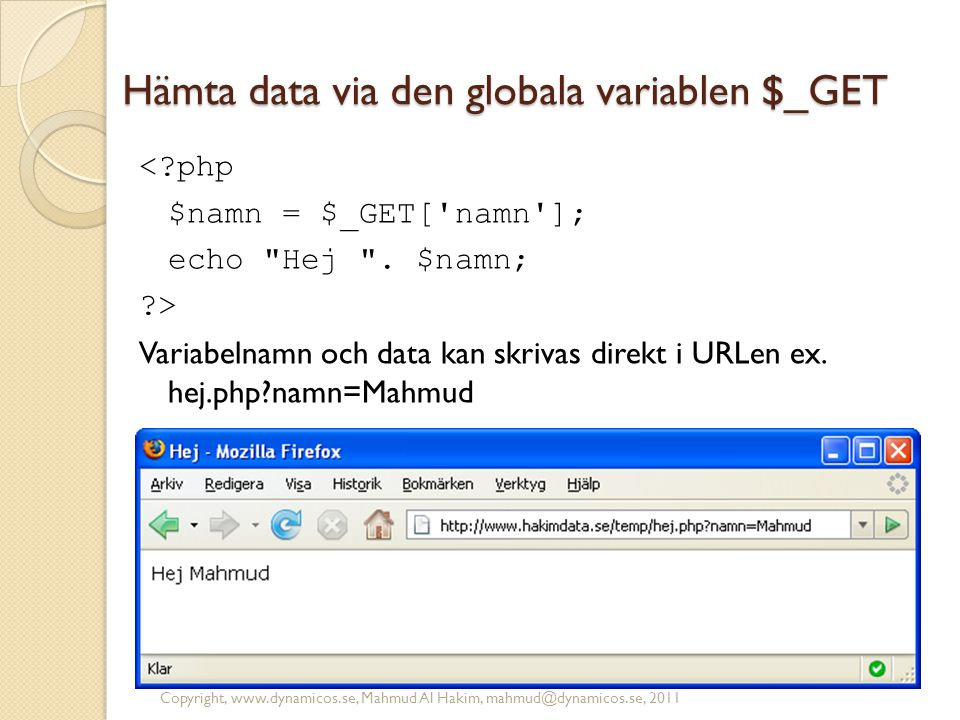 Hämta data via den globala variablen $_GET