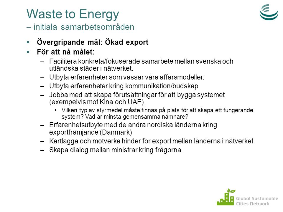 Waste to Energy – initiala samarbetsområden