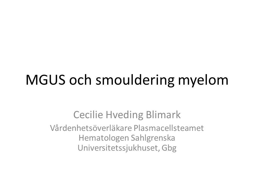 MGUS och smouldering myelom