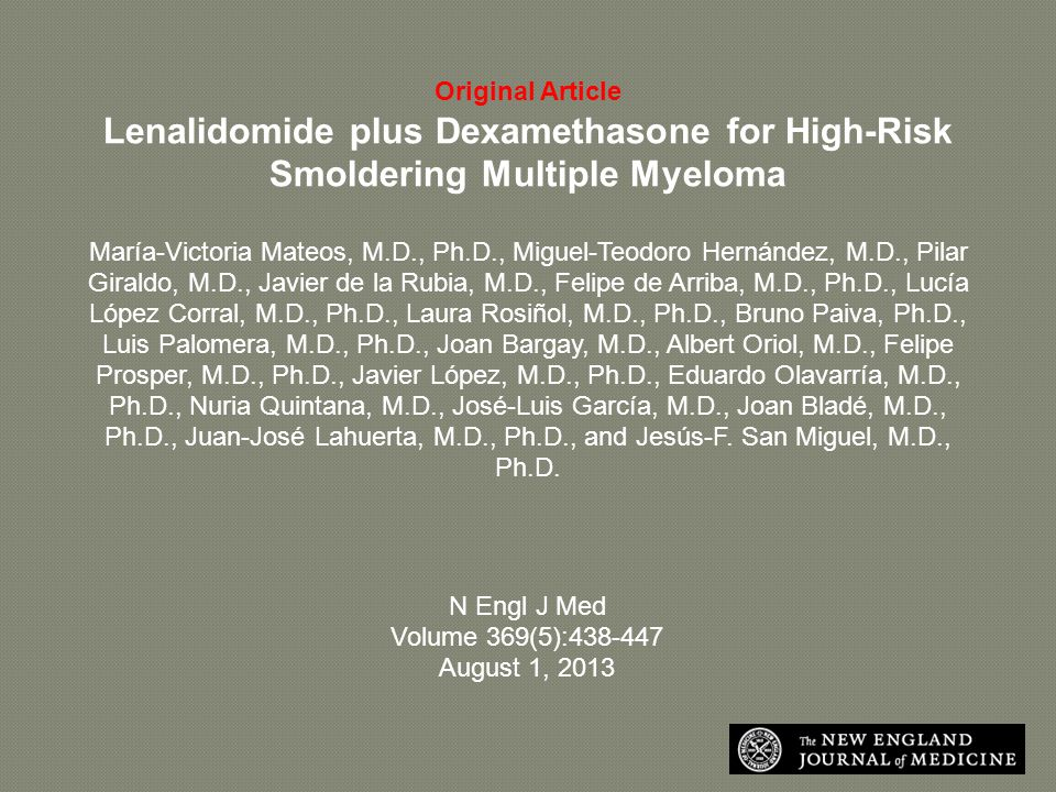 Original Article Lenalidomide plus Dexamethasone for High-Risk Smoldering Multiple Myeloma