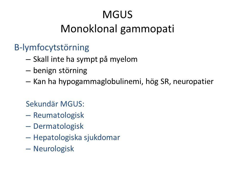MGUS Monoklonal gammopati