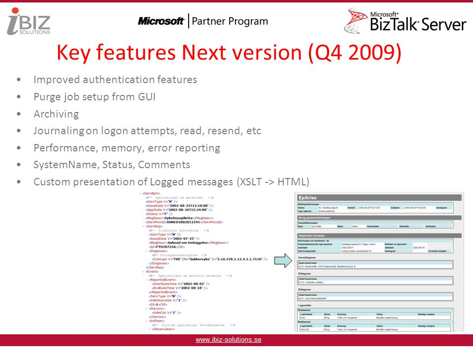Key features Next version (Q4 2009)