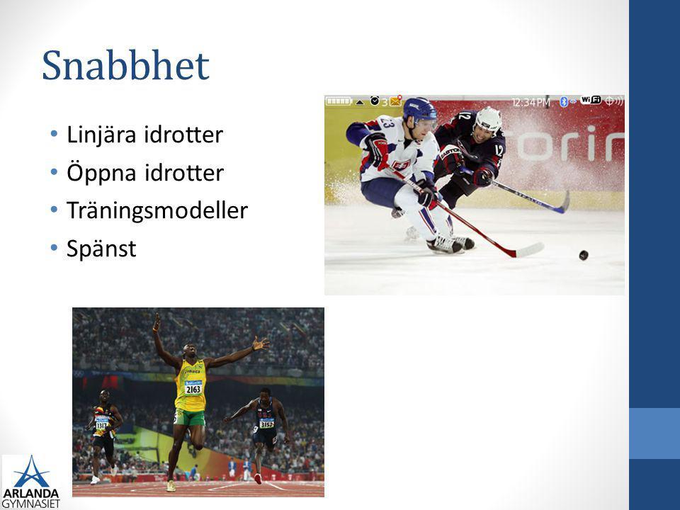 Snabbhet Linjära idrotter Öppna idrotter Träningsmodeller Spänst