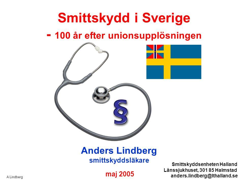 Smittskydd i Sverige - 100 år efter unionsupplösningen
