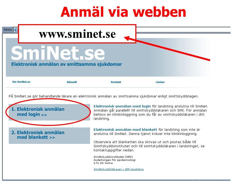Anmäl via webben www.sminet.se A Lindberg
