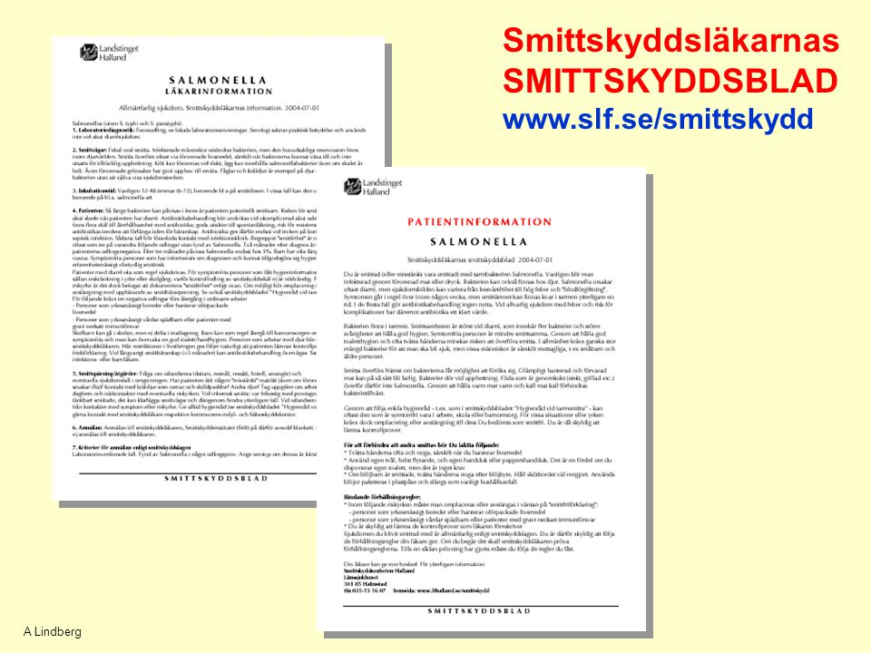 Smittskyddsläkarnas SMITTSKYDDSBLAD www.slf.se/smittskydd A Lindberg