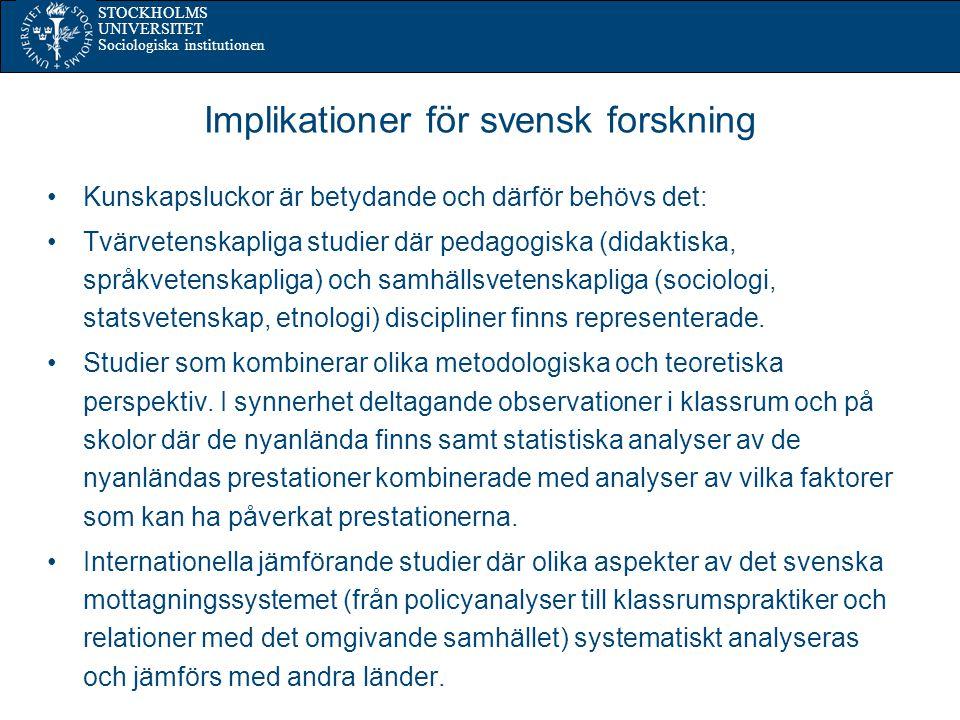 Implikationer för svensk forskning