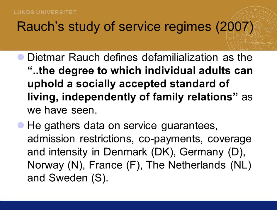 Rauch's study of service regimes (2007)