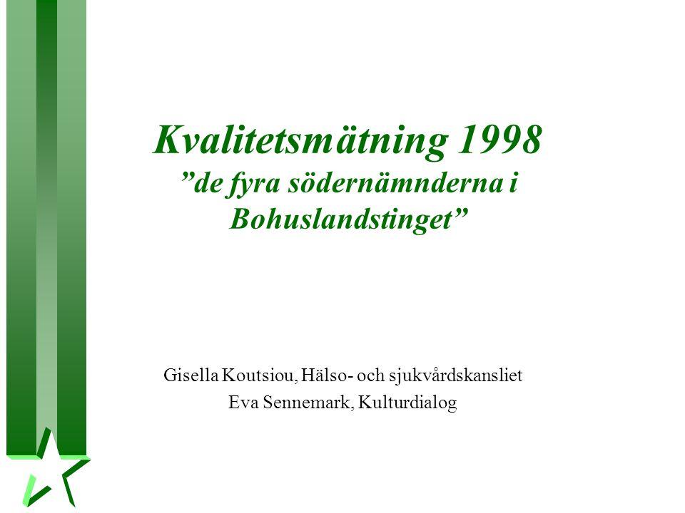 Kvalitetsmätning 1998 de fyra södernämnderna i Bohuslandstinget