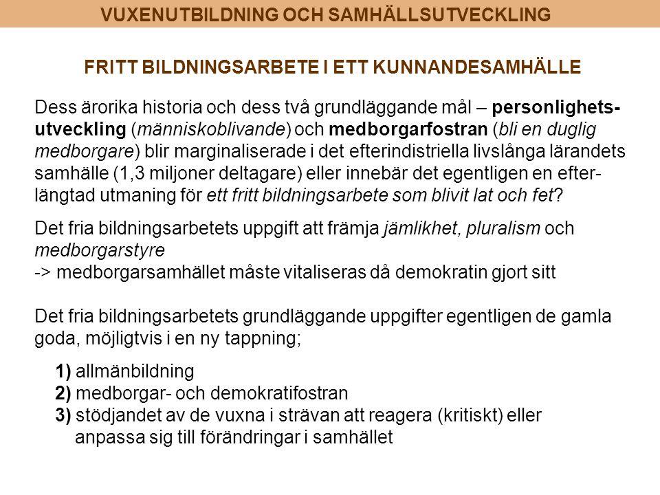 FRITT BILDNINGSARBETE I ETT KUNNANDESAMHÄLLE