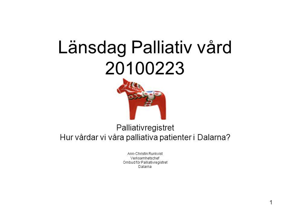 Länsdag Palliativ vård 20100223