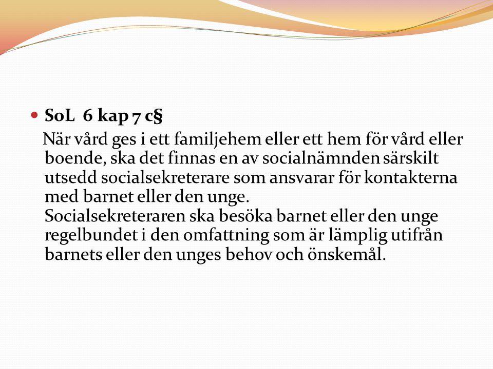 SoL 6 kap 7 c§