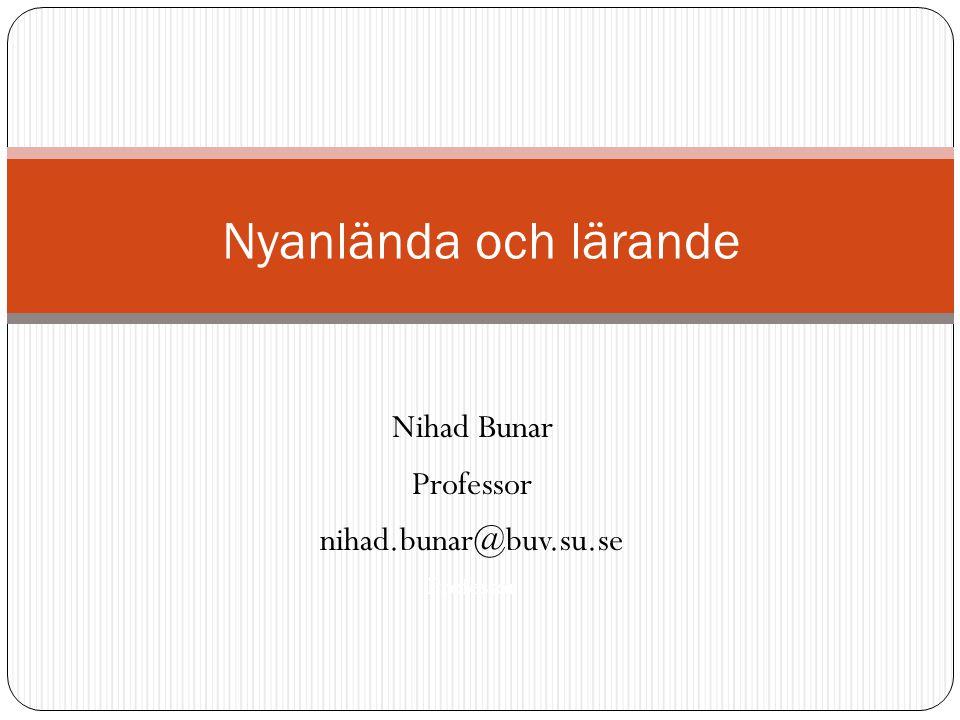 Nihad Bunar Professor nihad.bunar@buv.su.se