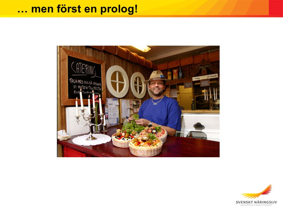 … men först en prolog!