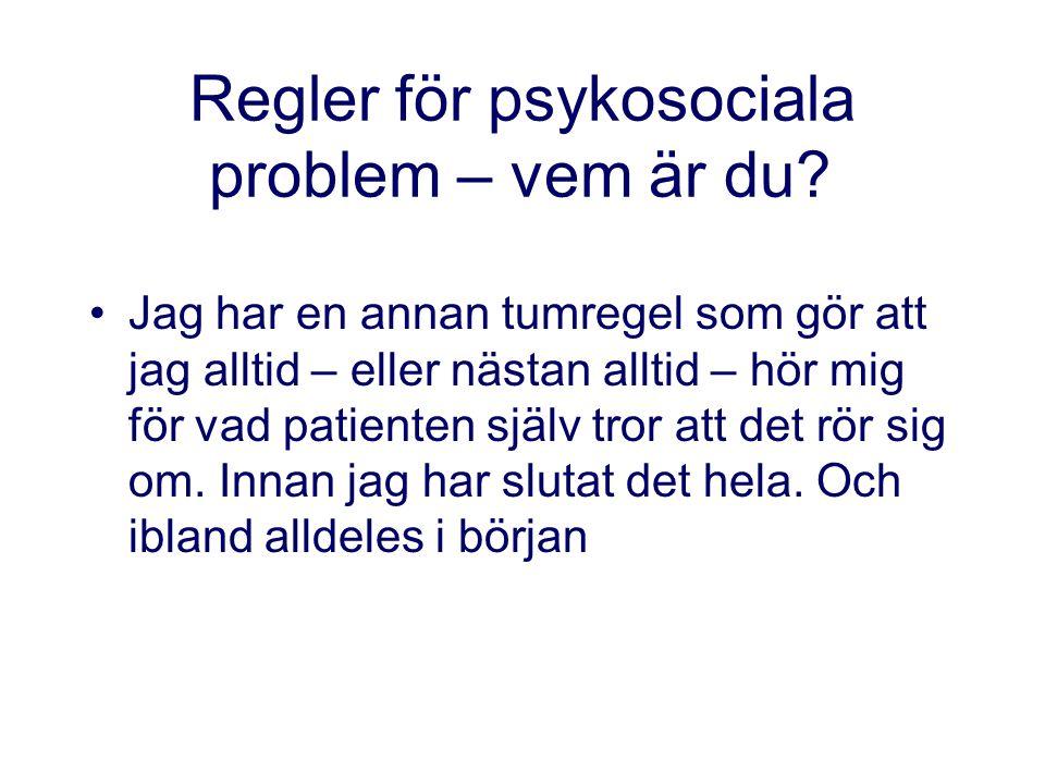 Regler för psykosociala problem – vem är du