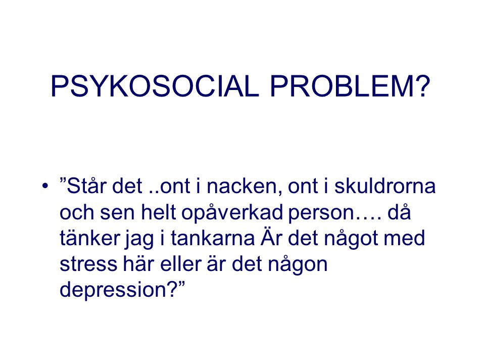 PSYKOSOCIAL PROBLEM