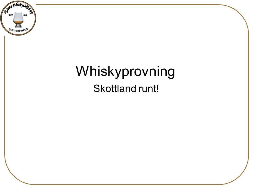 Skottland runt! Whiskyprovning