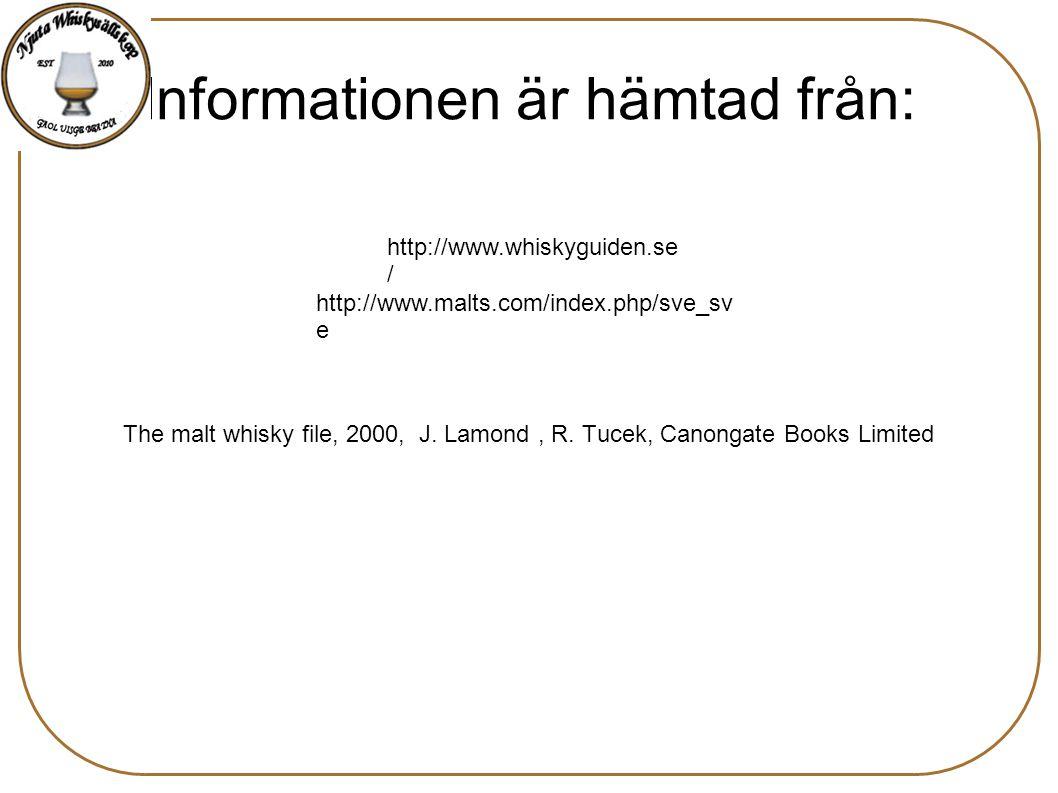 Informationen är hämtad från: