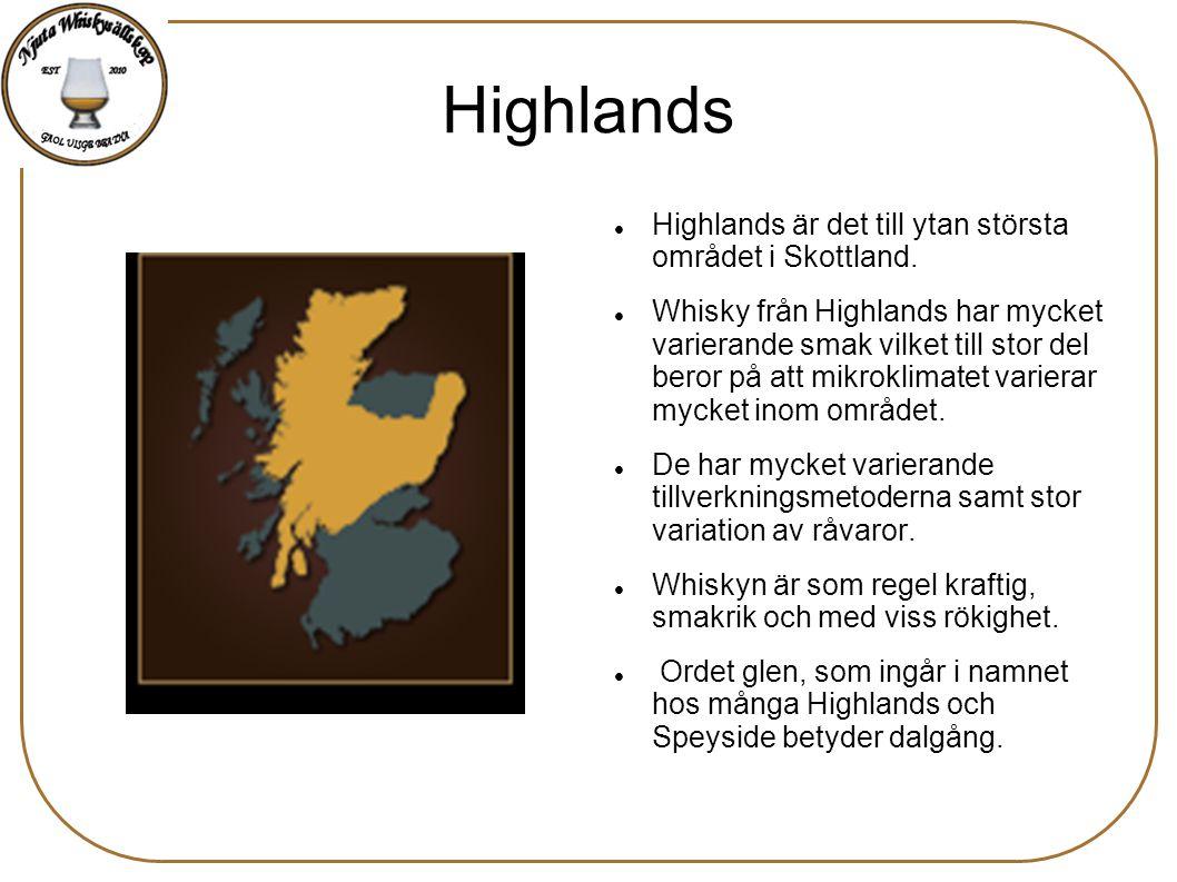 Highlands Highlands är det till ytan största området i Skottland.
