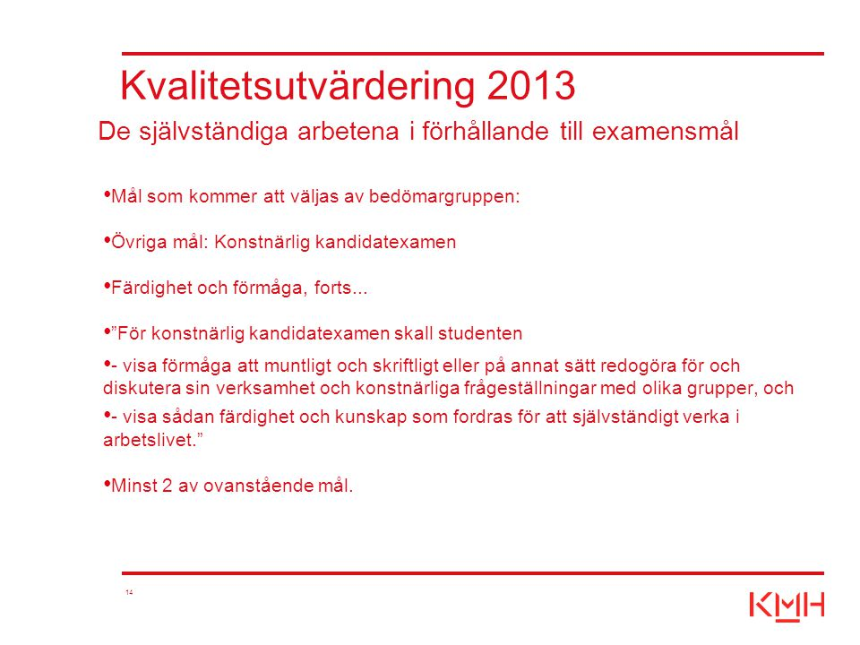Kvalitetsutvärdering 2013