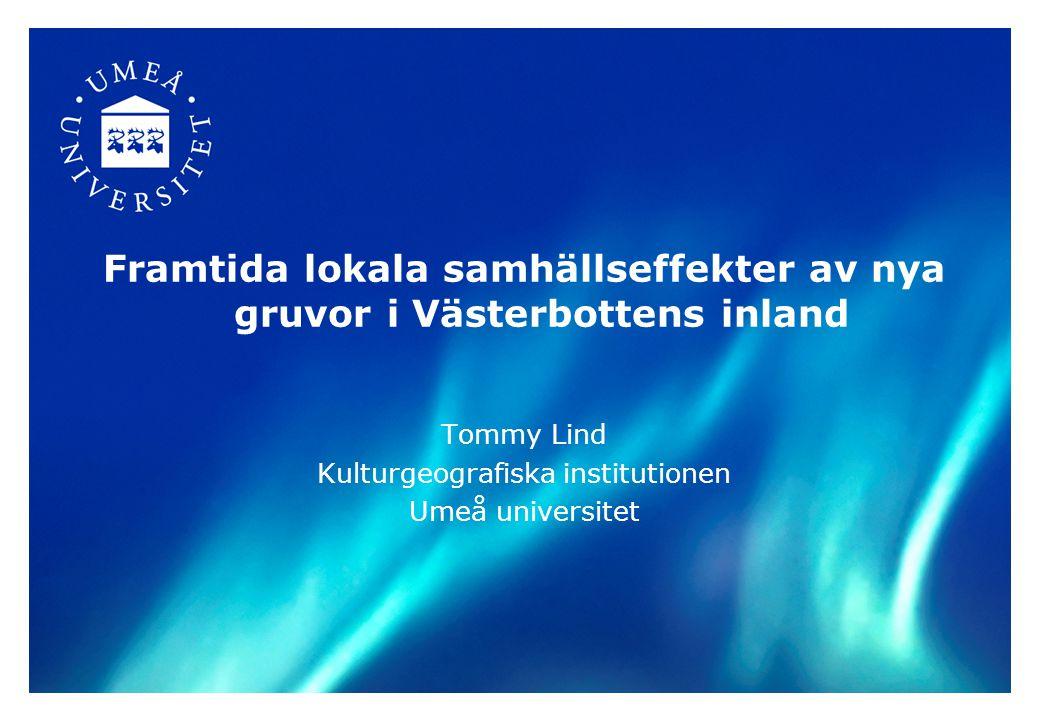 Framtida lokala samhällseffekter av nya gruvor i Västerbottens inland
