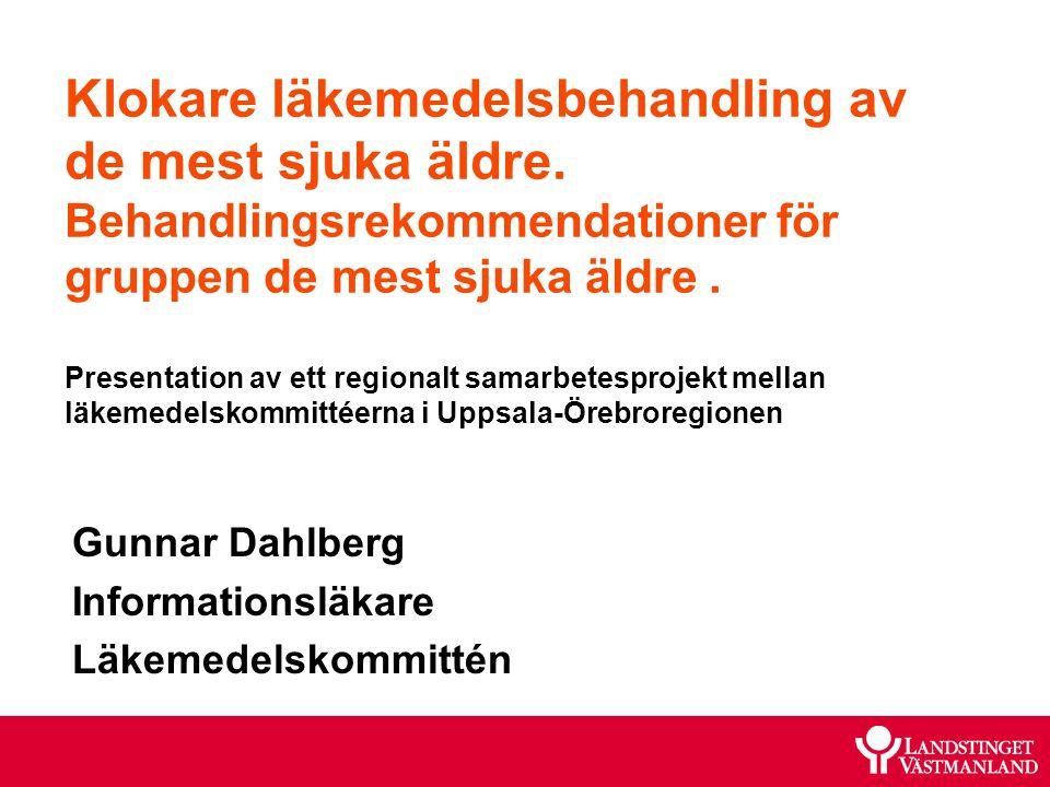 Gunnar Dahlberg Informationsläkare Läkemedelskommittén