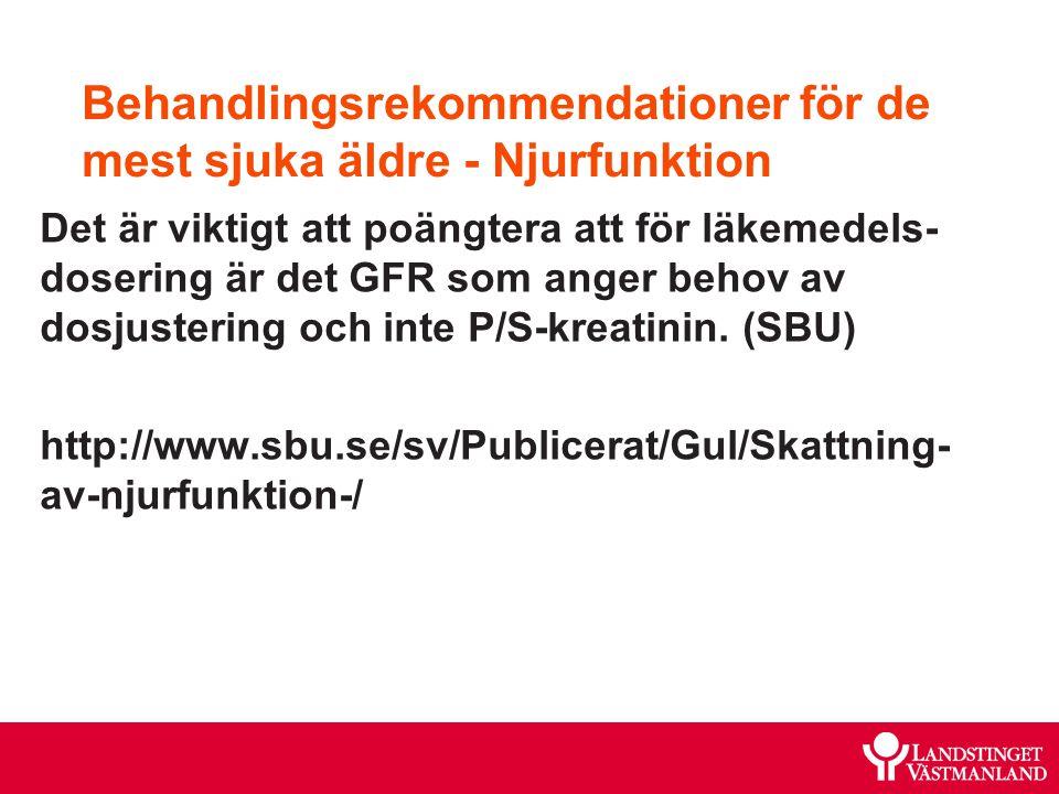 Behandlingsrekommendationer för de mest sjuka äldre - Njurfunktion