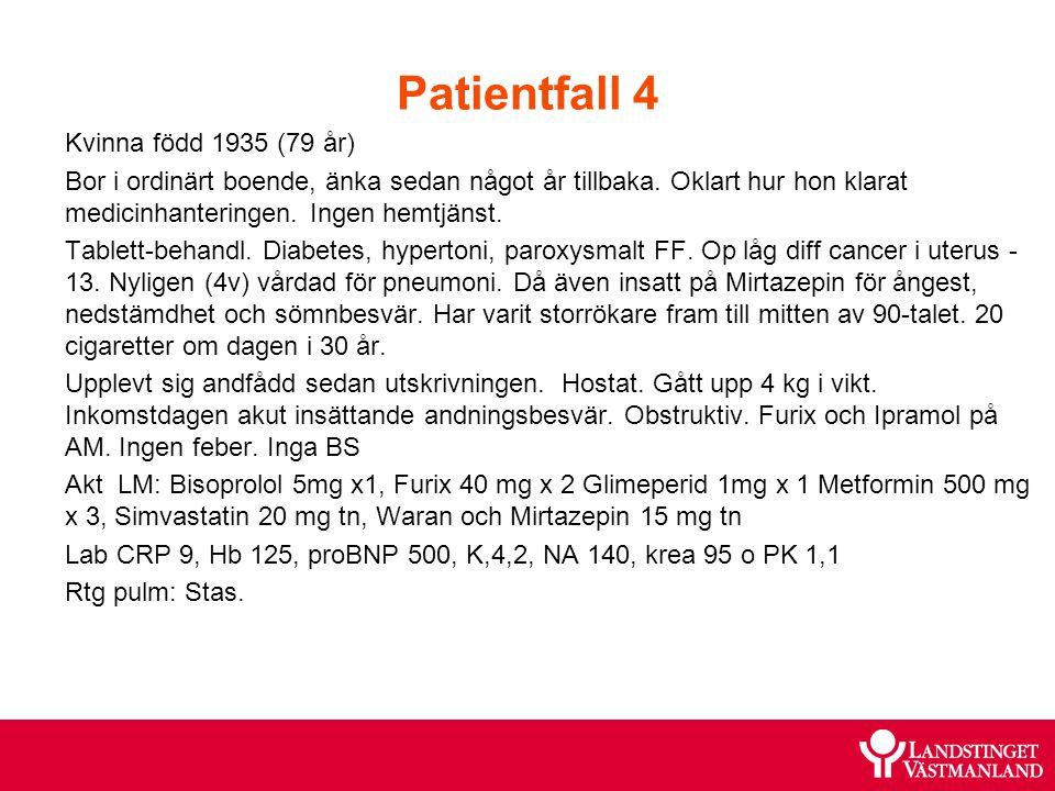 Patientfall 4 Kvinna född 1935 (79 år)