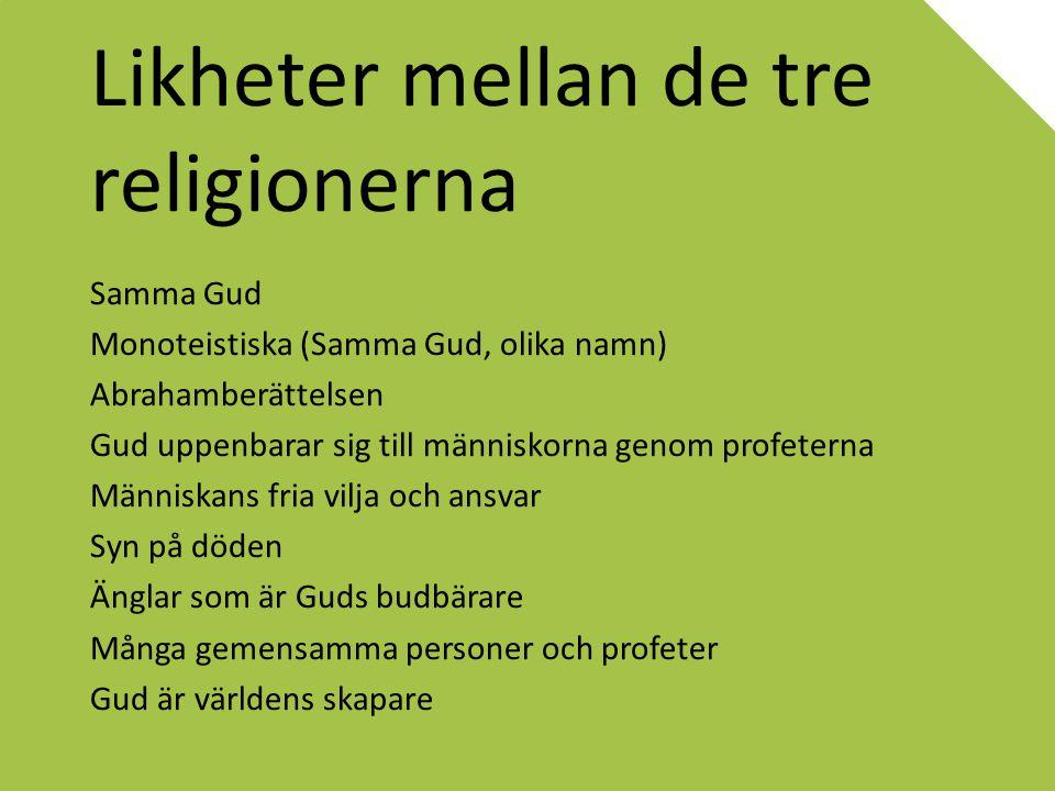 Likheter mellan de tre religionerna