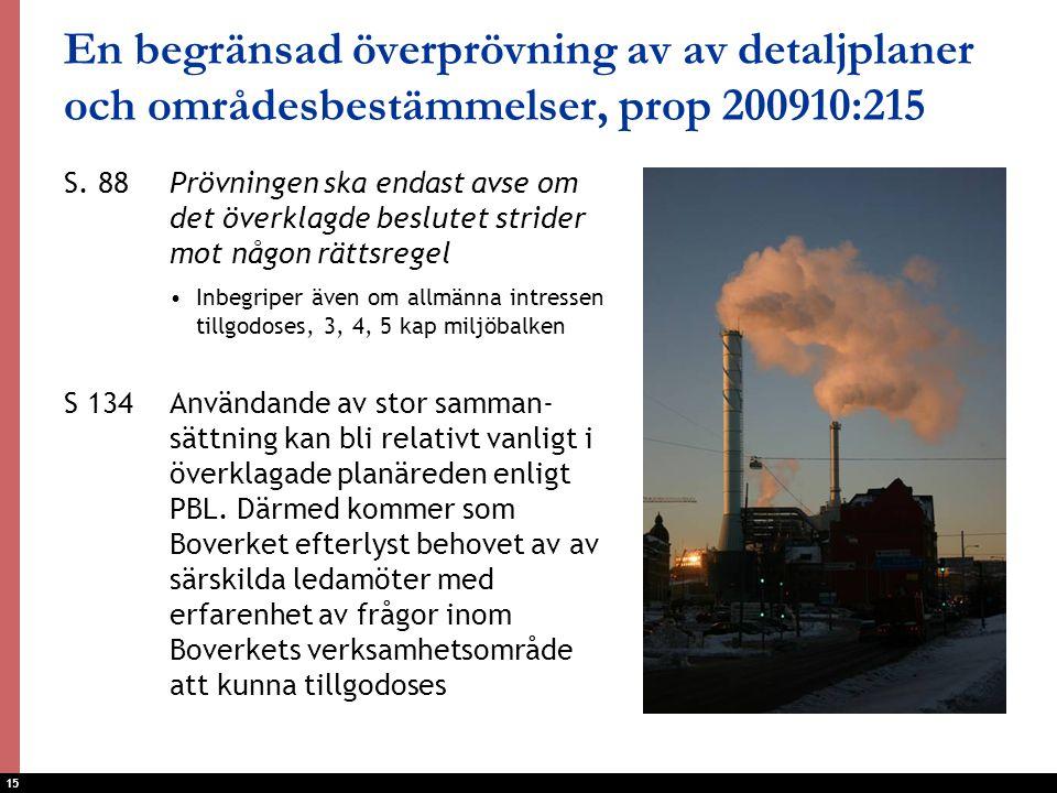 En begränsad överprövning av av detaljplaner och områdesbestämmelser, prop 200910:215
