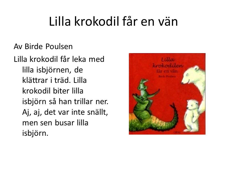 Lilla krokodil får en vän