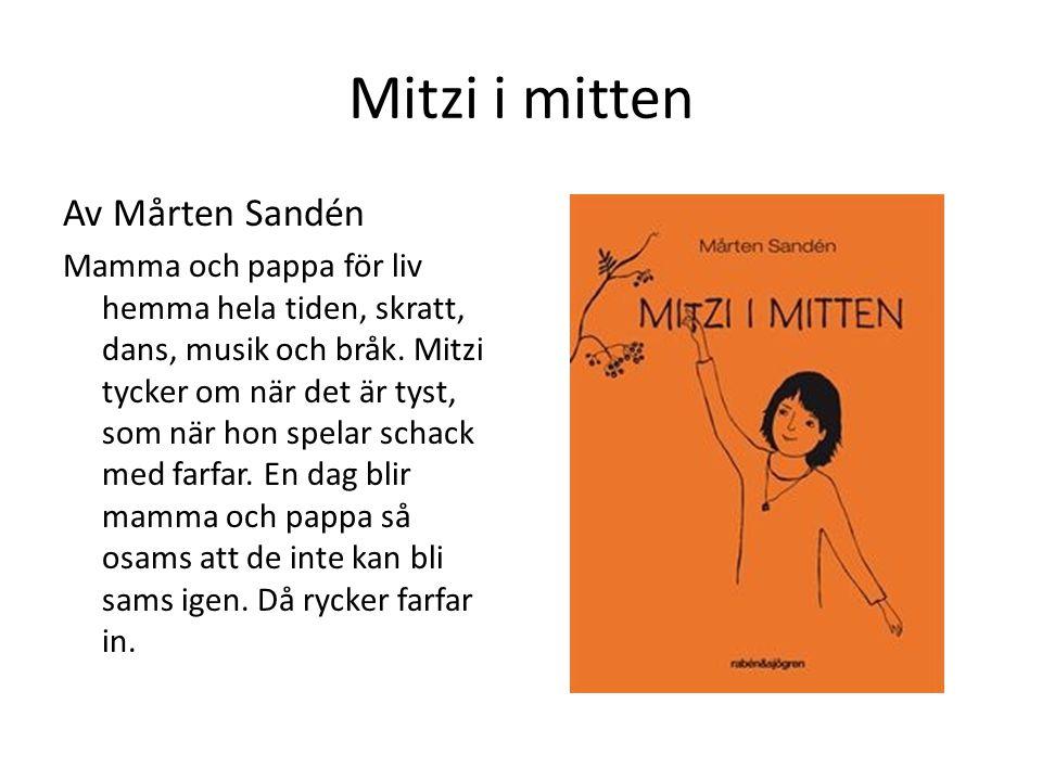 Mitzi i mitten Av Mårten Sandén