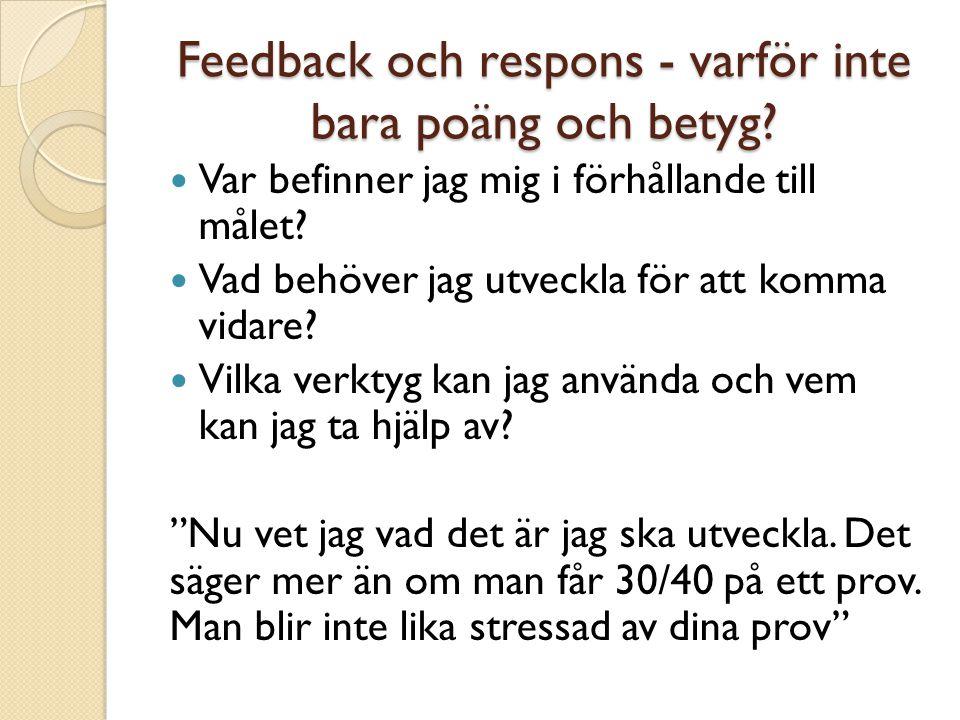 Feedback och respons - varför inte bara poäng och betyg
