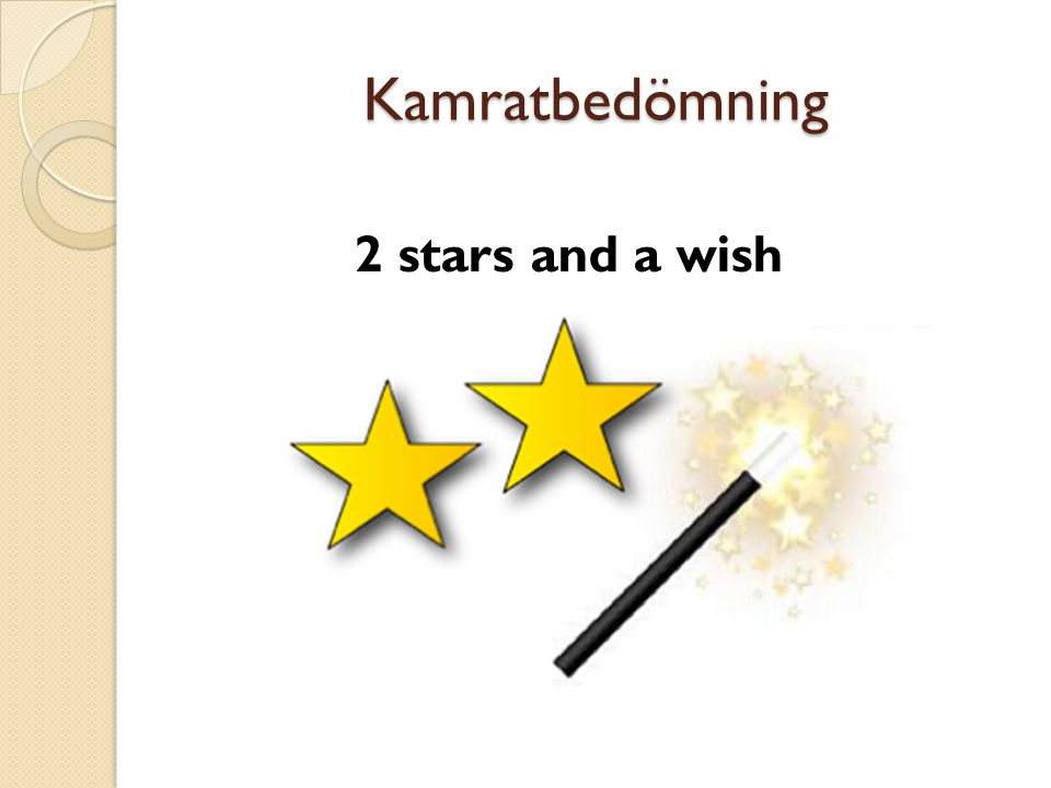 Kamratbedömning 2 stars and a wish