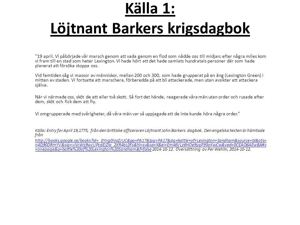 Källa 1: Löjtnant Barkers krigsdagbok
