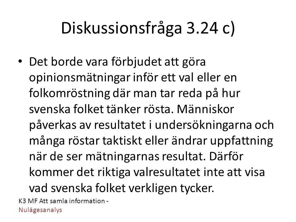 Diskussionsfråga 3.24 c)
