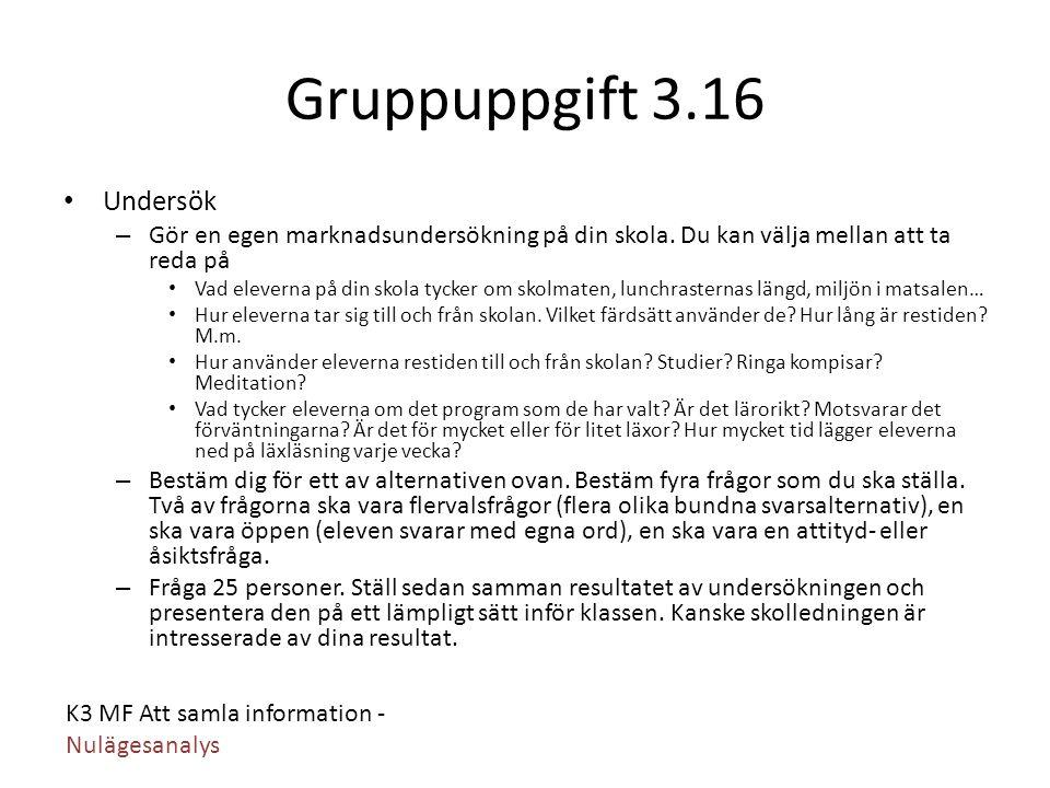 Gruppuppgift 3.16 Undersök