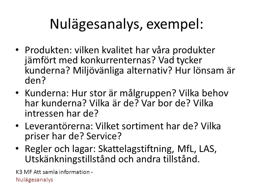 Nulägesanalys, exempel: