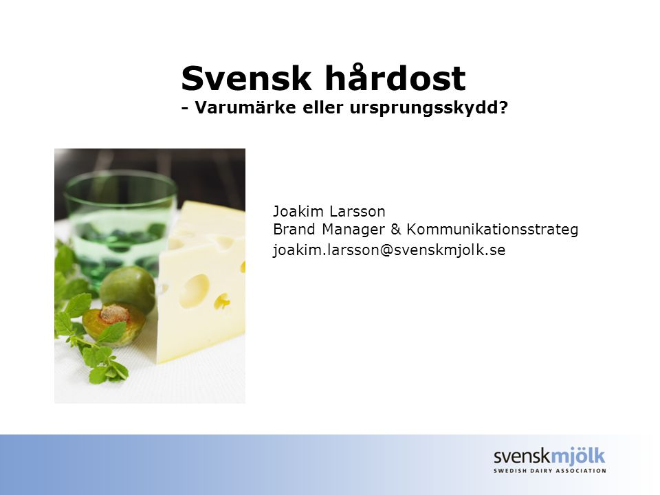 Joakim Larsson Brand Manager & Kommunikationsstrateg