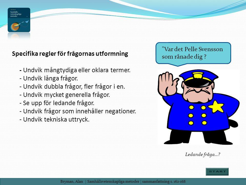 Var det Pelle Svensson som rånade dig