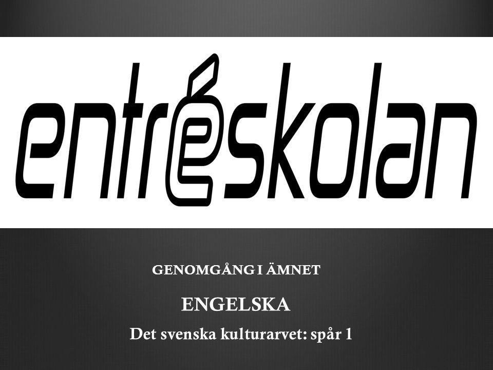 Det svenska kulturarvet: spår 1