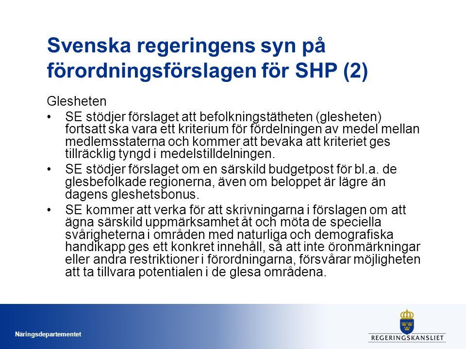 Svenska regeringens syn på förordningsförslagen för SHP (2)