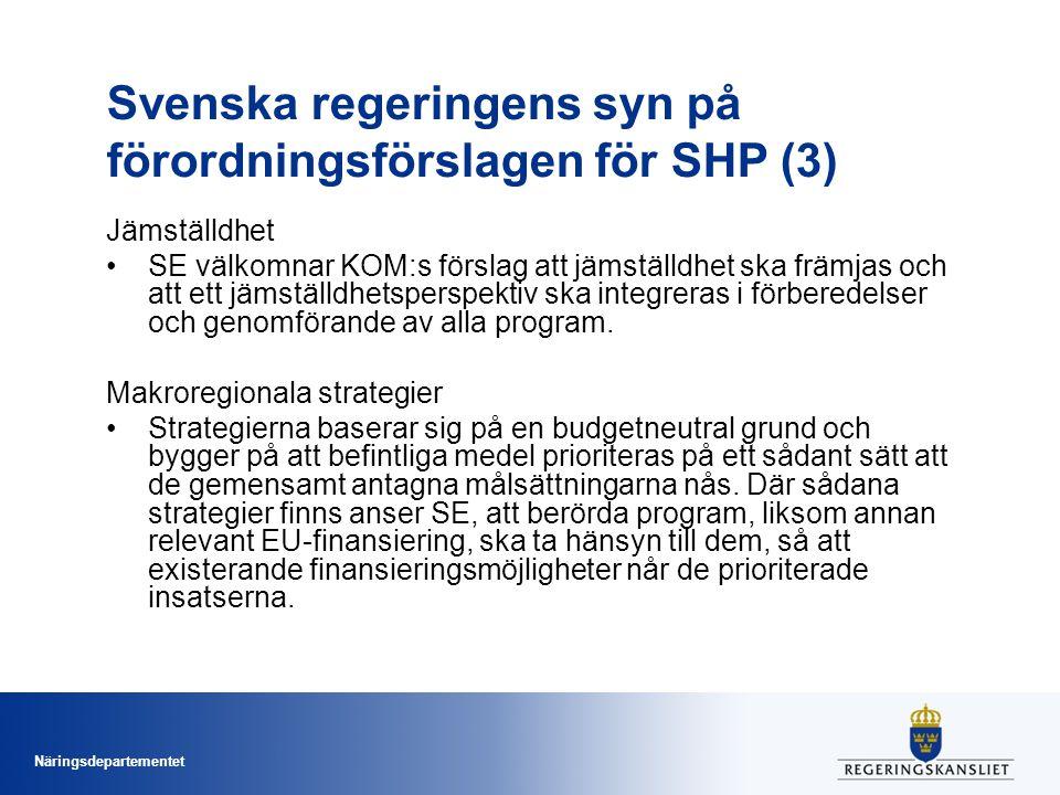 Svenska regeringens syn på förordningsförslagen för SHP (3)