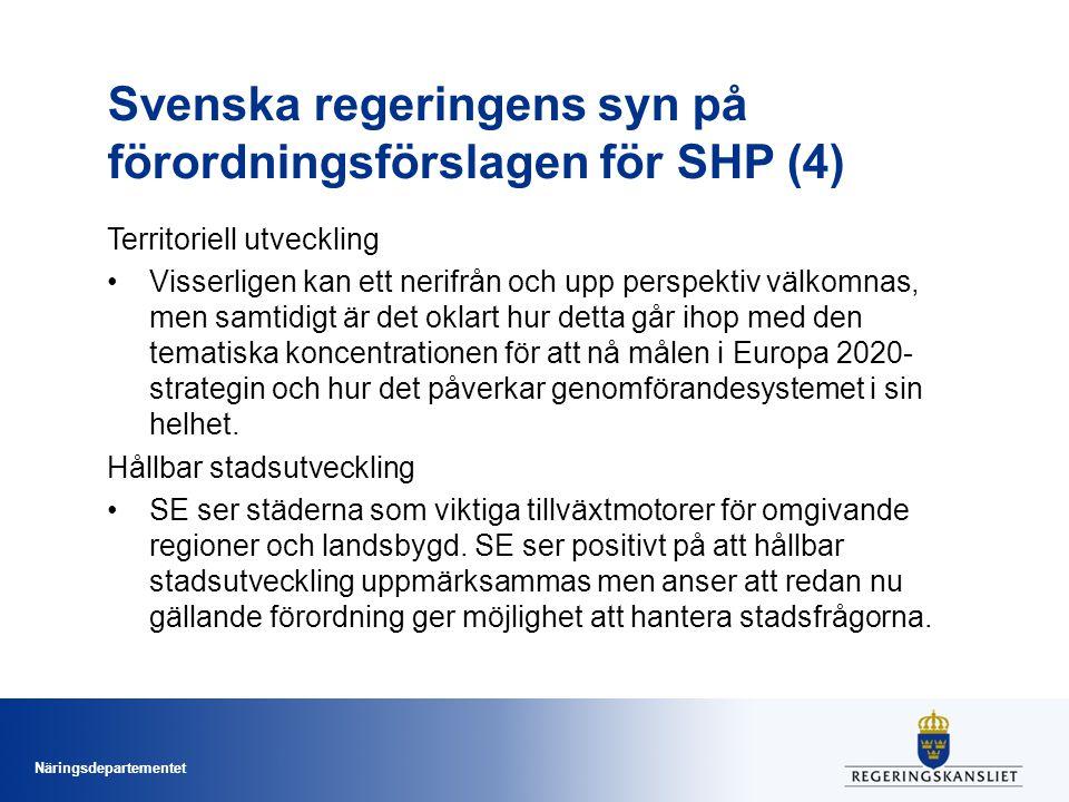 Svenska regeringens syn på förordningsförslagen för SHP (4)